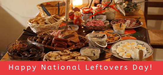 National Leftovers Day!