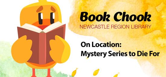 Book Chook On Location: Mystery Series to Die For